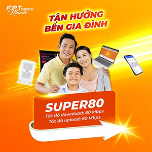 Super 80- Tốc độ 80Mbps